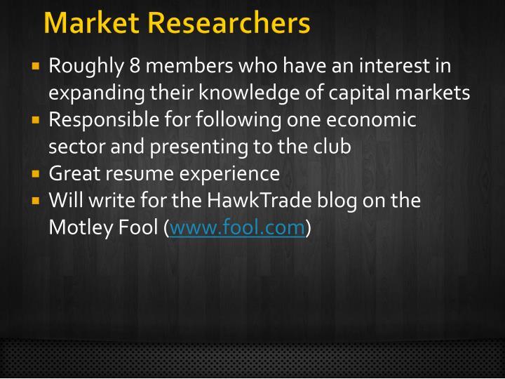 Market Researchers