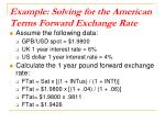 example solving for the american terms forward exchange rate1