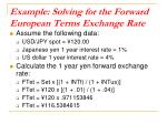 example solving for the forward european terms exchange rate1