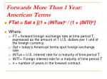 forwards more than 1 year american terms