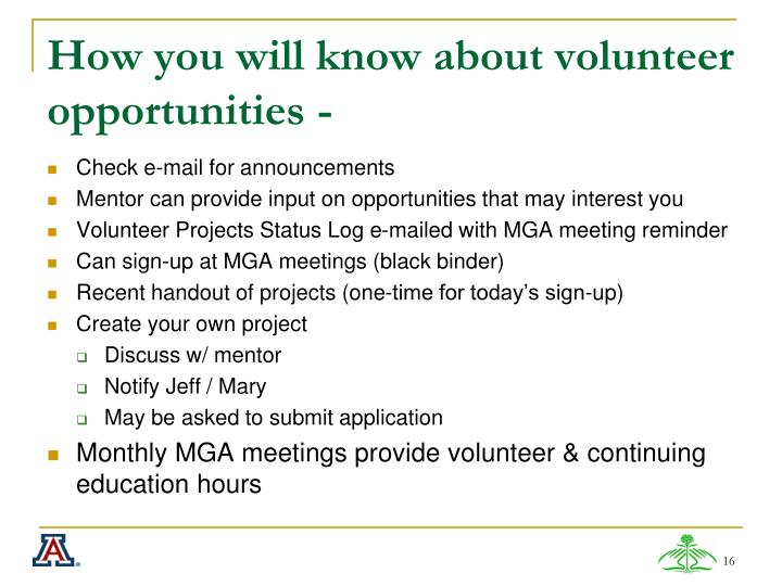 How you will know about volunteer opportunities -
