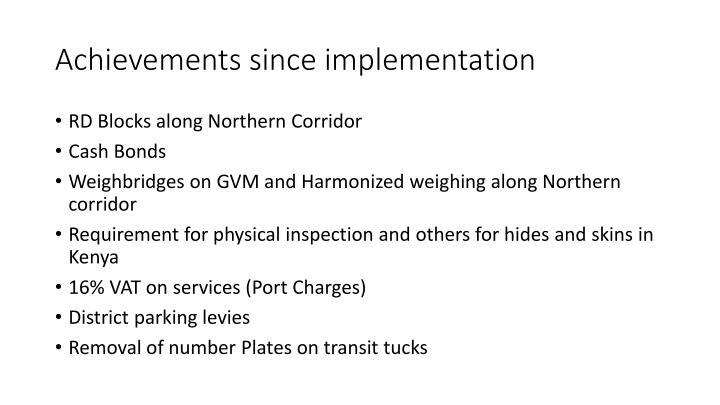 Achievements since implementation