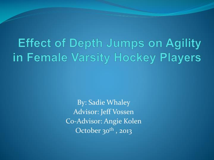Effect of Depth Jumps on Agility