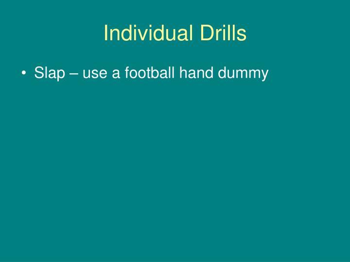 Individual Drills