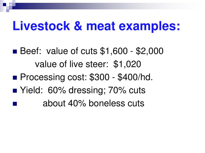 Livestock & meat examples: