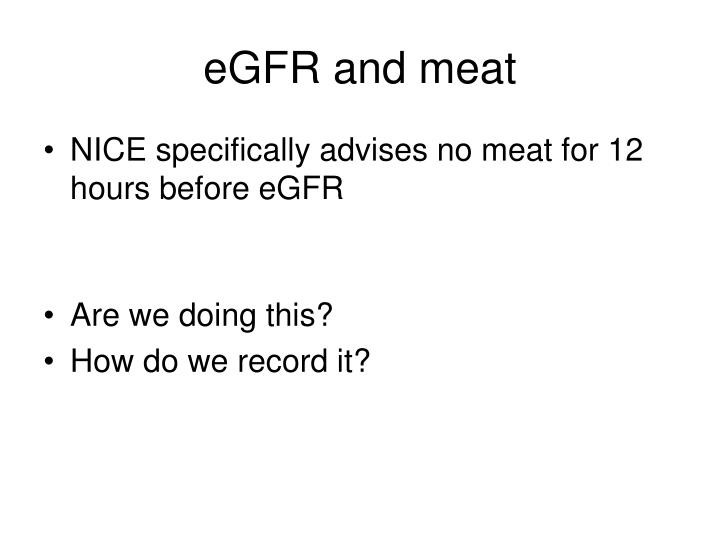 eGFR and meat