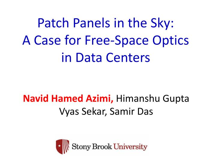 Patch panels in the sky a case for free space optics in data centers