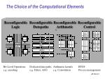 the choice of the computational elements