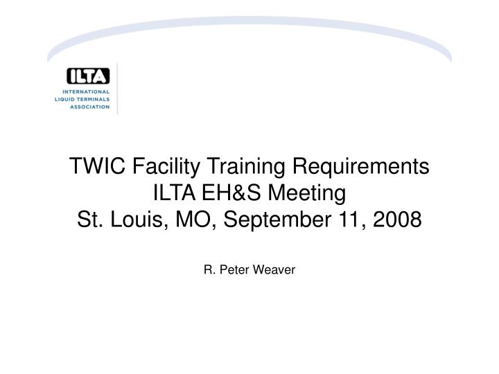 TWIC Facility Training Requirements