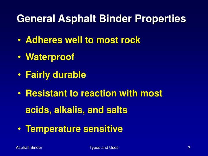 General Asphalt Binder Properties