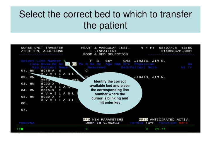 Select the correct bed to which to transfer the patient