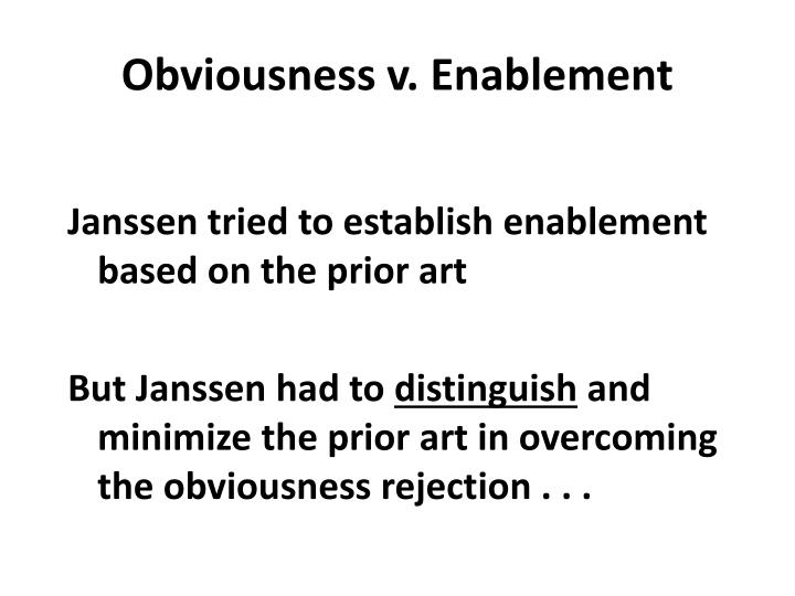 Obviousness v. Enablement