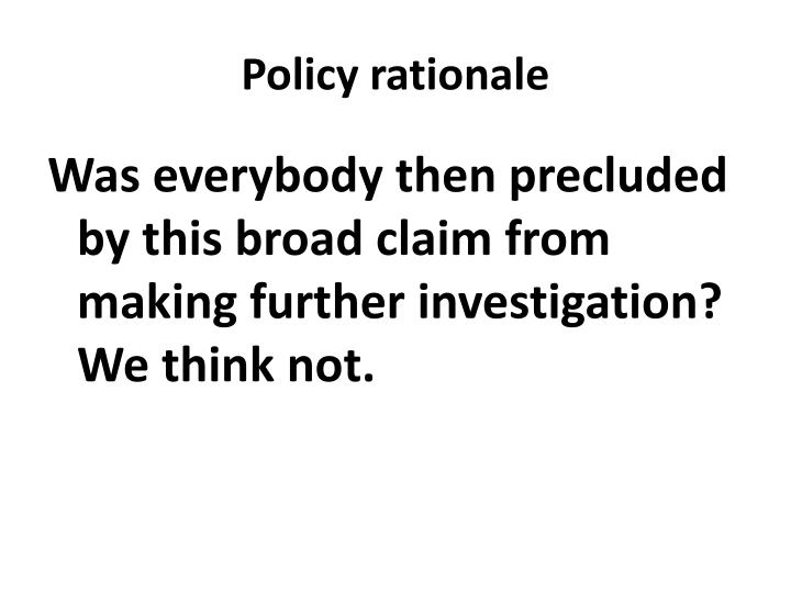 Policy rationale