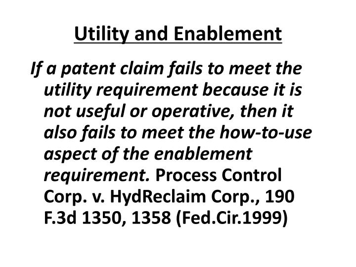 Utility and Enablement