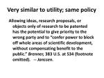 very similar to utility same policy