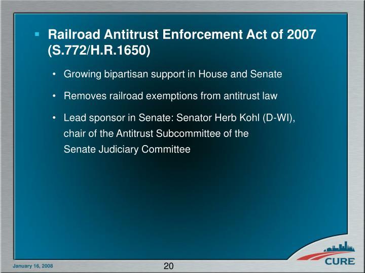 Railroad Antitrust Enforcement Act of 2007 (S.772/H.R.1650)