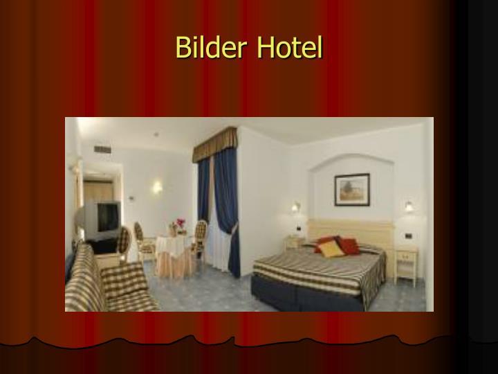 Bilder Hotel