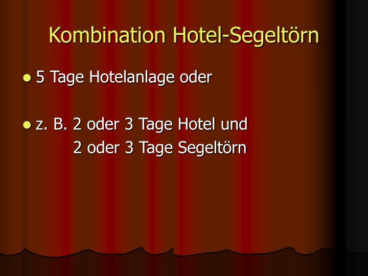Kombination Hotel-Segeltörn