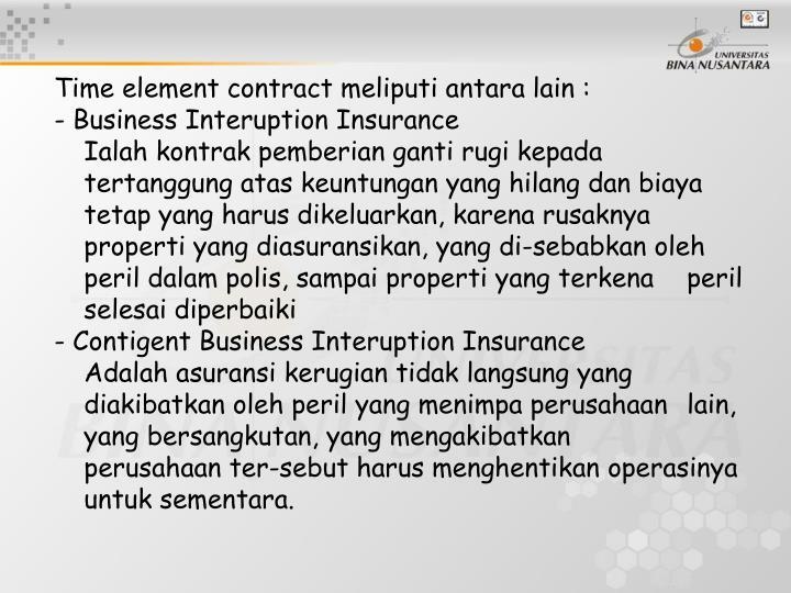 Time element contract meliputi antara lain :
