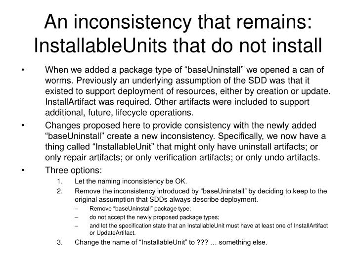 An inconsistency that remains: InstallableUnits that do not install