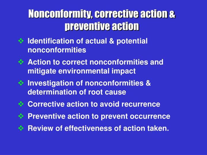Nonconformity, corrective action & preventive action