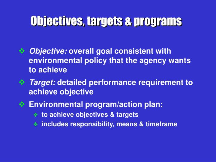 Objectives, targets & programs