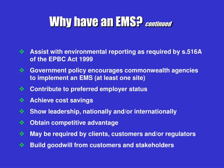 Why have an EMS?