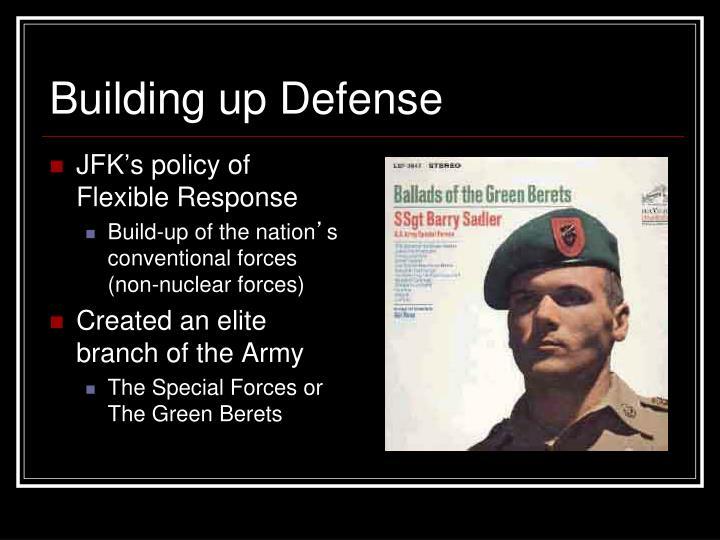 Building up Defense