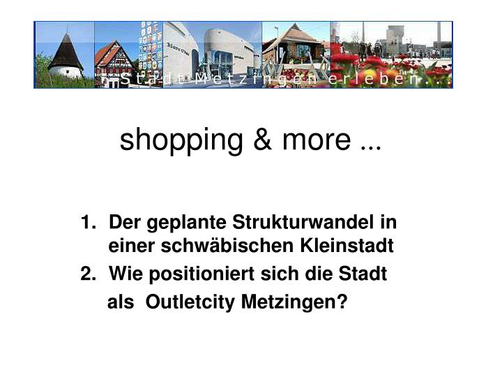 Shopping more
