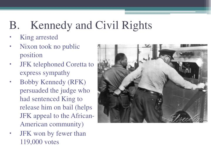B.Kennedy and Civil Rights