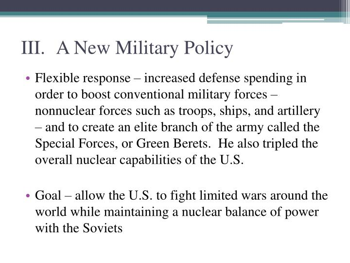 III.A New Military Policy