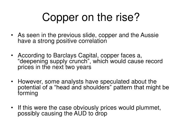 Copper on the rise?