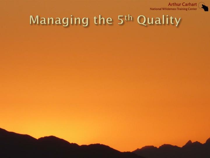 Managing the 5