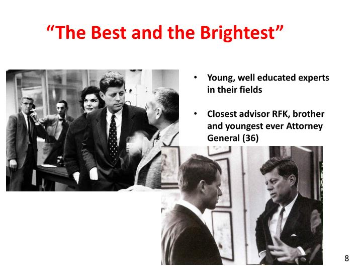"""""""The Best and the Brightest"""""""