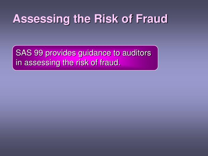 Assessing the Risk of Fraud