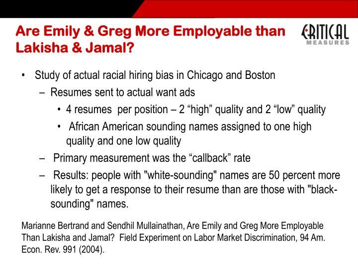 Are Emily & Greg More Employable than Lakisha & Jamal?