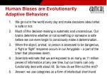 human biases are evolutionarily adaptive behaviors