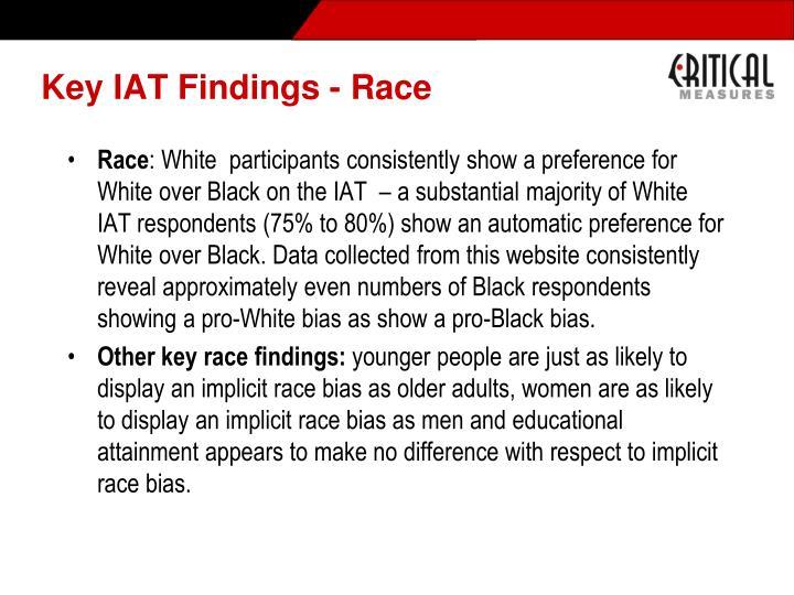 Key IAT Findings - Race