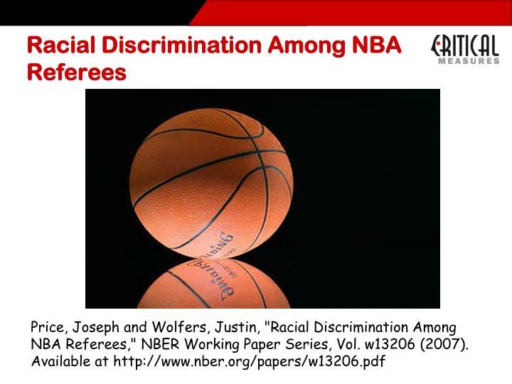 Racial Discrimination Among NBA Referees