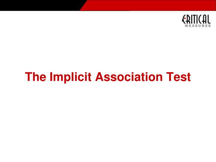 The Implicit Association Test