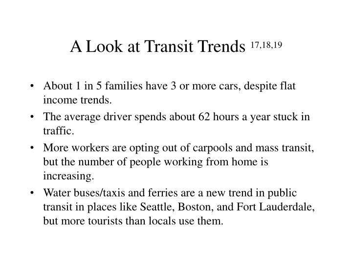 A Look at Transit Trends