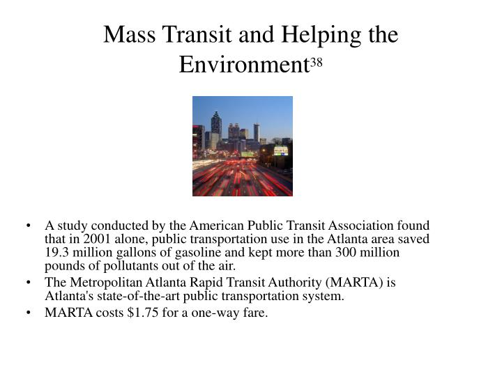 Mass Transit and Helping the Environment