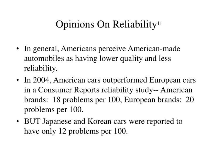 Opinions On Reliability