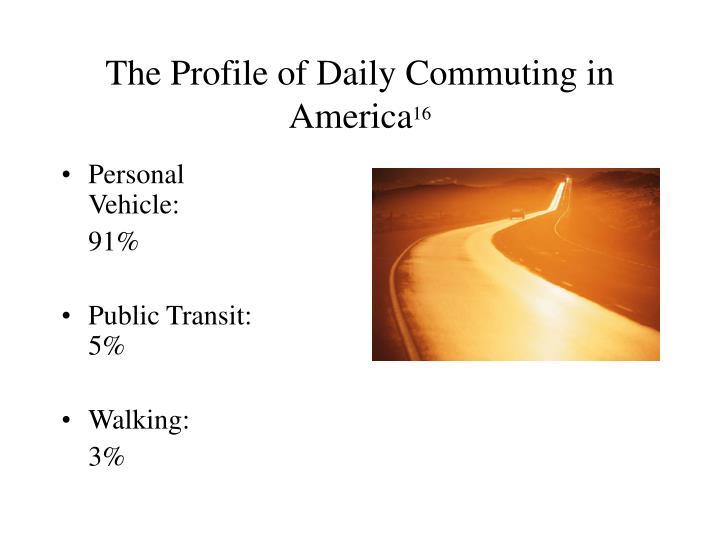 The Profile of Daily Commuting in America