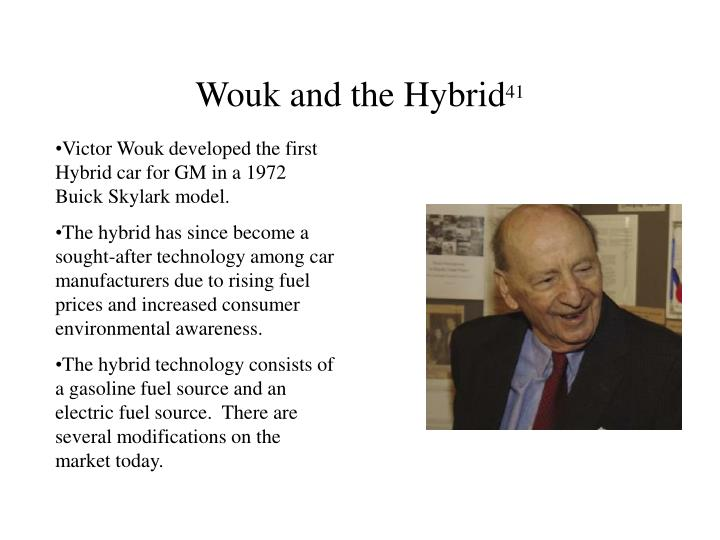 Wouk and the Hybrid