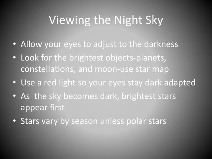 Viewing the Night Sky