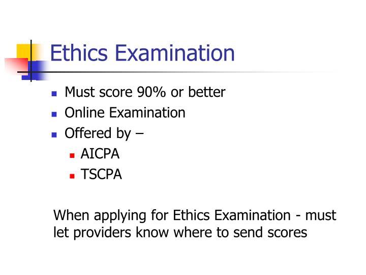 Ethics Examination