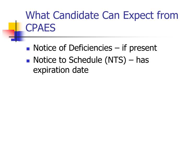 What Candidate Can Expect from CPAES