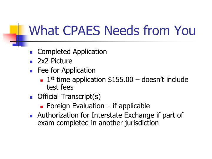 What CPAES Needs from You