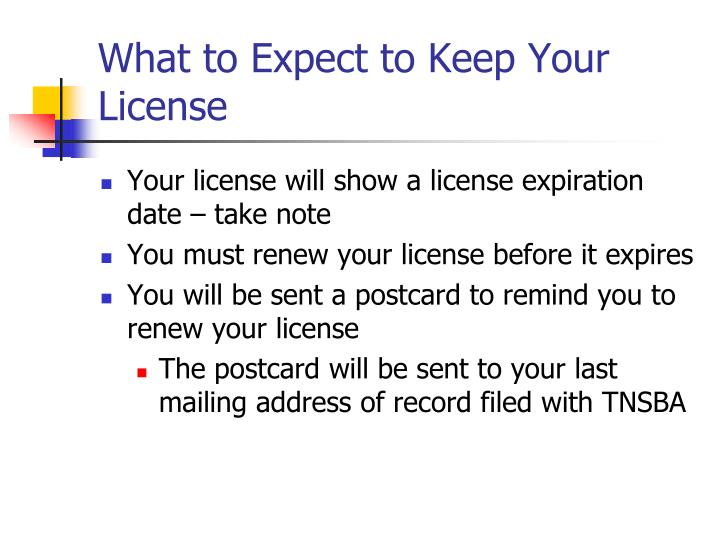 What to Expect to Keep Your License